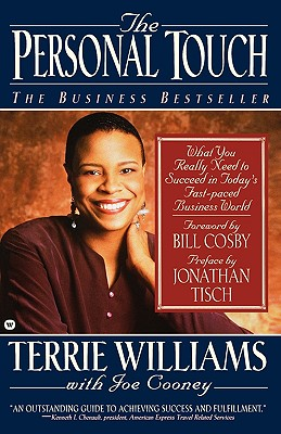 Click for more detail about The Personal Touch: What You Really Need to Succeed in Today's Fast Paced Business World by Terrie Williams