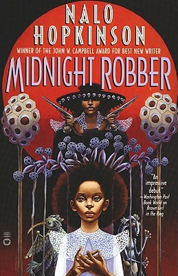 Click for more detail about Midnight Robber by Nalo Hopkinson