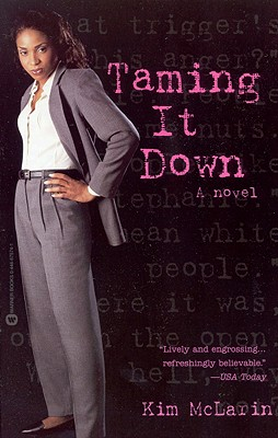 Click for more detail about Taming It Down by Kim McLarin