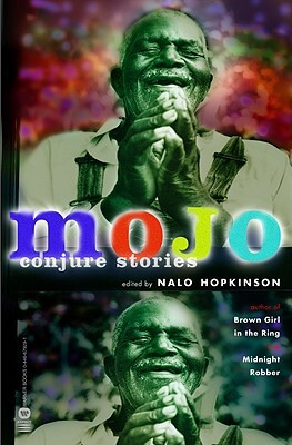Click for more detail about Mojo: Conjure Stories by Nalo Hopkinson