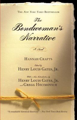 Click for more detail about The Bondwoman's Narrative by Hannah Crafts
