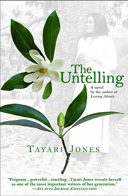 Click for more detail about The Untelling by Tayari Jones
