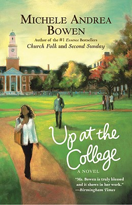 Click for more detail about Up at the College by Michele Andrea Bowen
