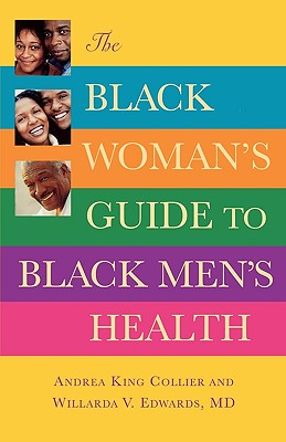 Click for a larger image of The Black Woman's Guide to Black Men's Health