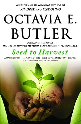 Click for more detail about Seed to Harvest by Octavia Butler