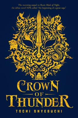 Click for more detail about Crown of Thunder by Tochi Onyebuchi