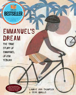 Click for more detail about Emmanuel's Dream: The True Story of Emmanuel Ofosu Yeboah by Laurie Ann Thompson