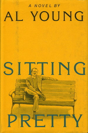 Click for more detail about Sitting Pretty by Al Young