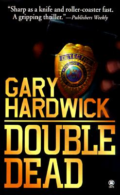 Click for more detail about Double Dead by Gary Hardwick