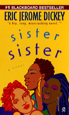 Click for more detail about Sister, Sister by Eric Jerome Dickey
