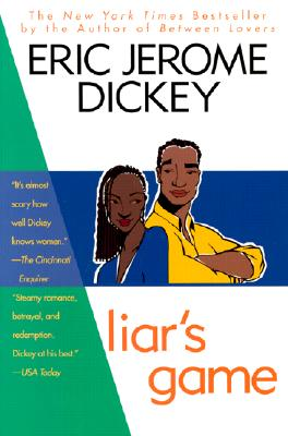 Click for more detail about Liar's Game by Eric Jerome Dickey