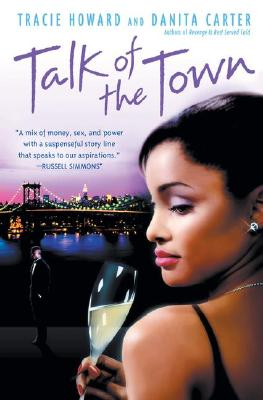 Click for more detail about Talk Of The Town by Tracie Howard and Danita Carter
