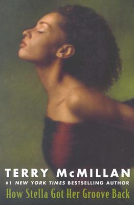 Photo of Go On Girl! Book Club Selection April 1996 – Selection How Stella Got Her Groove Back by Terry McMillan