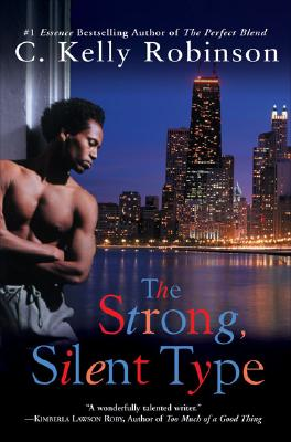 Click for more detail about The Strong, Silent Type by C. Kelly Robinson