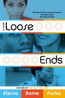 Click for more detail about Loose Ends by Electa Rome Parks