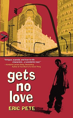 Click for more detail about Gets No Love by Eric Pete