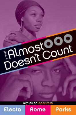 Click for more detail about Almost Doesn't Count by Electa Rome Parks