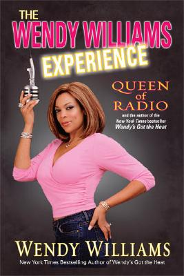 Click for more detail about The Wendy Williams Experience by Wendy Williams