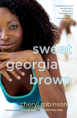 Click for more detail about Sweet Georgia Brown by Cheryl Robinson