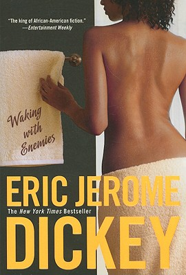 Click for more detail about Waking with Enemies by Eric Jerome Dickey