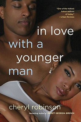 Click for more detail about In Love With A Younger Man by Cheryl Robinson