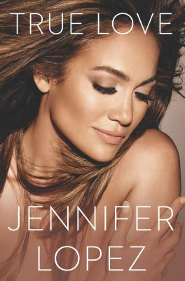 Click for more detail about True Love by Jennifer Lopez