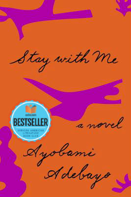 Click for a larger image of Stay with Me: A novel