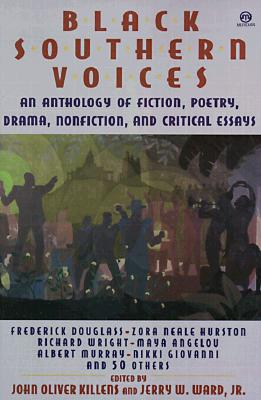 Click for more detail about Black Southern Voices: An Anthology by John O. Killens and Jerry W. Ward