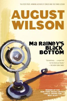 Click for more detail about Ma Rainey's Black Bottom (1920s Century Cycle) by August Wilson