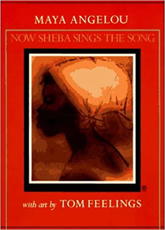 Book Cover Now Sheba Sings the Song by Maya Angelou