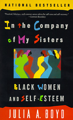 book cover In the Company of My Sisters by Julia A. Boyd