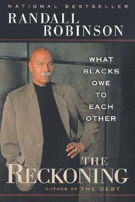 Click for more detail about The Reckoning by Randall Robinson