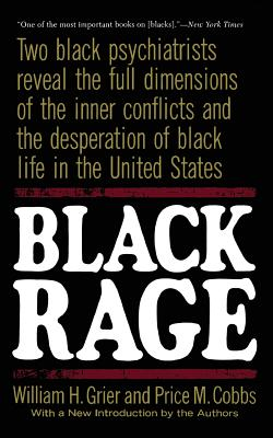Click for more detail about Black Rage: Second Updated Edition by William H. Grier and Price M. Cobbs