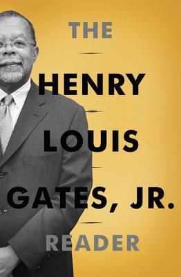 Click for a larger image of The Henry Louis Gates, Jr. Reader