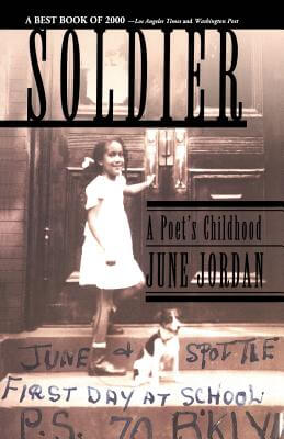 Click for more detail about Soldier: A Poet's Childhood by June Jordan