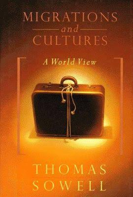 Click for more detail about Migrations And Cultures: A World View by Thomas Sowell