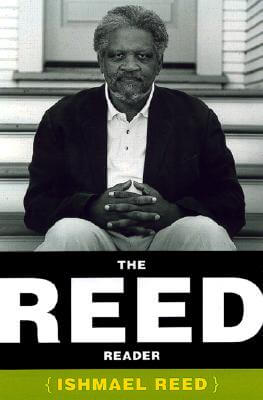 Click for more detail about The Reed Reader by Ishmael Reed