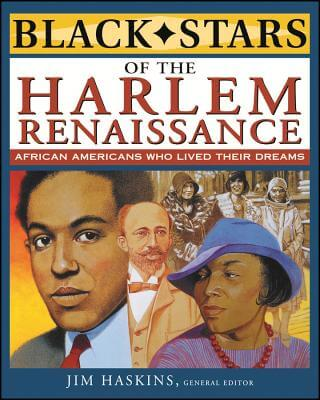 Click for more detail about Black Stars of the Harlem Renaissance by James Haskins, Eleanora E. Tate, Clinton Cox, and Brenda Wilkinson