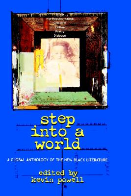 Click for a larger image of Step into a World: A Global Anthology of the New Black Literature
