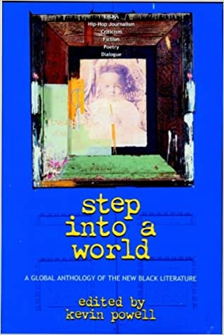 Click for more detail about Step Into a World: A Global Anthology of the New Black Literature