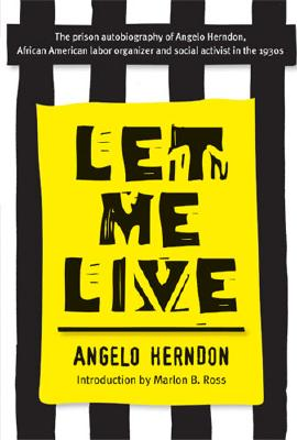 Click for more detail about Let Me Live by Angelo Herndon