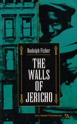 Click for more detail about The Walls Of Jericho (Ann Arbor Paperbacks) by Rudolph Fisher