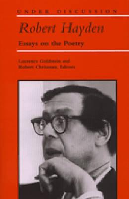Click for a larger image of Robert Hayden: Essays On The Poetry (Under Discussion)