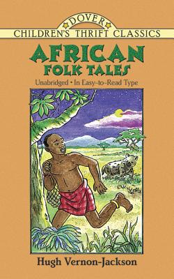 Book cover of African Folk Tales (Dover Children's Thrift Classics) by Hugh Vernon-Jackson
