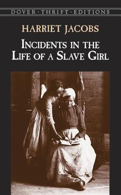 Click for more detail about Incidents in the Life of a Slave Girl by Harriet Jacobs