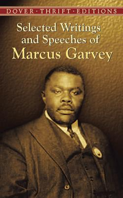 Click for a larger image of Selected Writings And Speeches Of Marcus Garvey (Dover Thrift Editions)