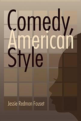 Book Cover Comedy: American Style by Jessie Redmon Fauset