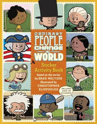 Click for more detail about Ordinary People Change the World Sticker Activity Book by Brad Meltzer