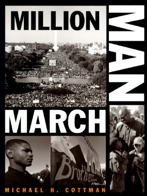 Click for more detail about Million Man March by Michael H. Cottman