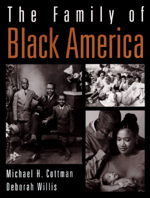 Click for more detail about The Family of Black America by Michael H. Cottman